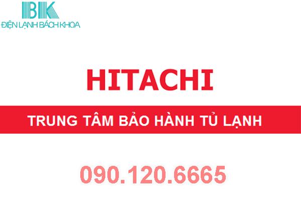 trung tâm Bảo Hành Tủ Lạnh Hitachi 1